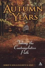 Autumn Years by Robert H. King