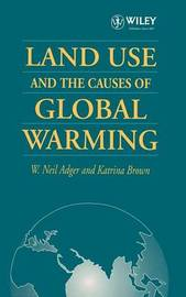 Land Use and the Causes of Global Warming by W. Neil Adger image