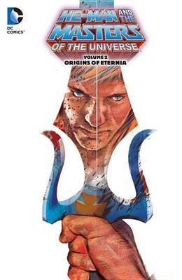 Masters Of The Universe Vol. 2 by Keith Giffen