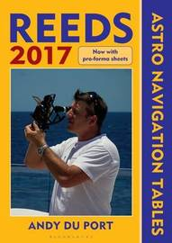 Reeds Astro Navigation Tables 2017 by Andy Du Port