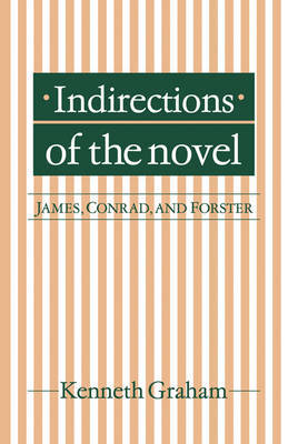 Indirections of the Novel by Kenneth Graham