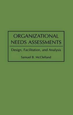 Organizational Needs Assessments by Samuel B. McClelland image