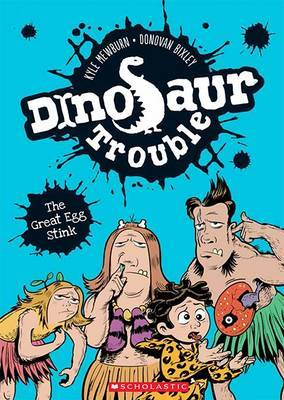 Dinosaur Trouble #1: The Great Egg Stink by Kyle Mewburn image