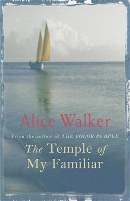 The Temple of My Familiar by Alice Walker image