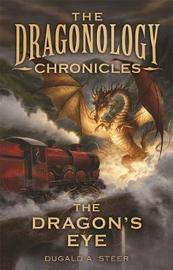 The Dragon's Eye by dugald steer