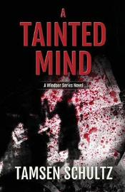 A Tainted Mind by Tamsen Schultz image
