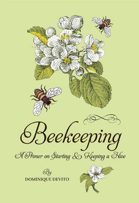 Beekeeping by Dominique de Vito