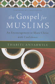 The Gospel for Muslims by Thabiti Anyabwile image