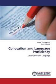 Collocation and Language Proficiency by Yazdandoust Zahra