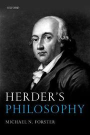 Herder's Philosophy by Michael N Forster