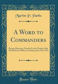 A Word to Commanders by Martin P Parks image