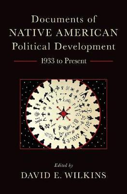Documents of Native American Political Development by David E Wilkins