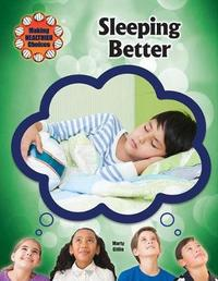 Sleeping Better by Marty Gitlin