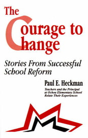 The Courage to Change by Paul E. Heckman image