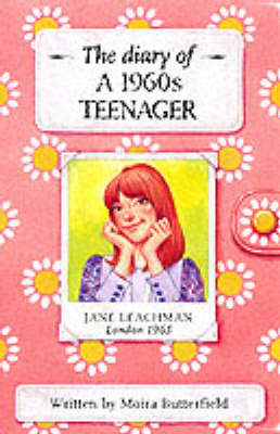 Diary of a 1960s Teenager: 1960's Teenager by M. Butterfield image