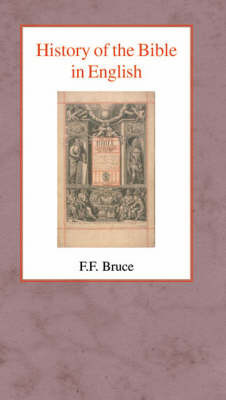 History of the Bible in English by Frederick Fyvie Bruce