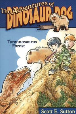 Tyrannosaurus Forest by Scott E. Sutton