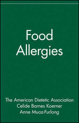 Food Allergies by ADA (American Dietetic Association)