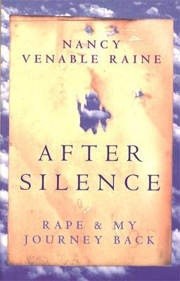 After Silence by Nancy Venable Raine