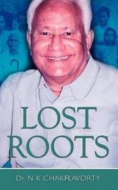 Lost Roots by N.K. Chakravorty image