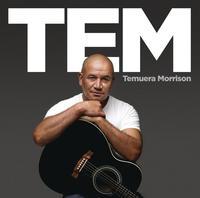 TEM by Temuera Morrison