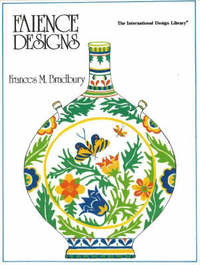 Faience Designs by Frances M. Bradbury