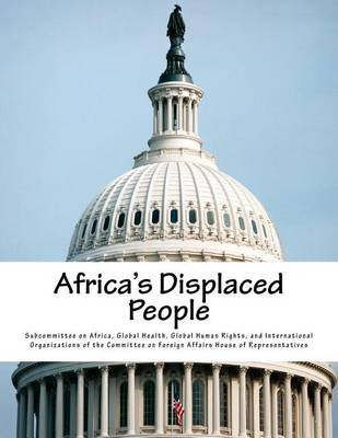 Africa's Displaced People by Global Health G Subcommittee on Africa image