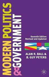 Modern Politics and Government by Alan R. Ball image