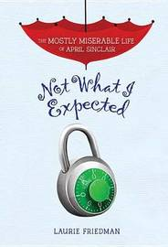 Not What I Expected by Lauire Friedman