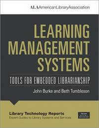 Learning Management Systems by John J. Burke