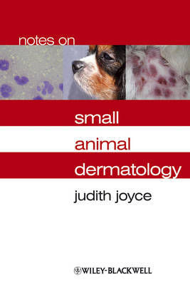 Notes on Small Animal Dermatology by Judith Joyce image