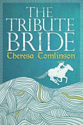 The Tribute Bride by Theresa Tomlinson image