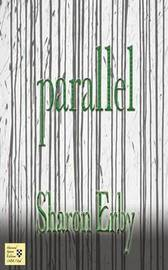 Parallel by Sharon Erby