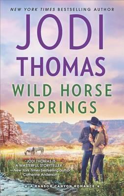 Wild Horse Springs by Jodi Thomas image