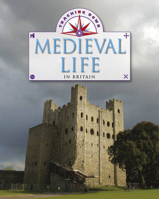 Medieval Life in Britain by Moira Butterfield