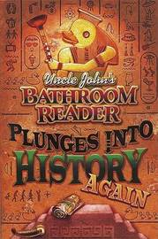 Uncle John's Bathroom Reader Plunges into History Again by Bathroom Reader's Hysterical Society image