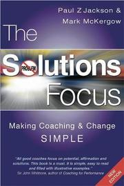 The Solutions Focus by Mark McKergow