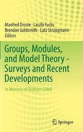Groups, Modules, and Model Theory - Surveys and Recent Developments image