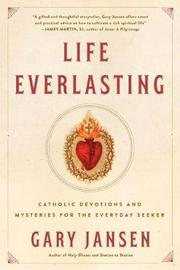Life Everlasting by Gary Jansen