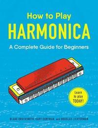 How to Play Harmonica by Blake Brocksmith