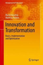 Innovation and Transformation by Martin Kaschny