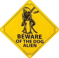 Alien - Beware of the Dog Alien Tin Sign