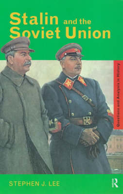 Stalin and the Soviet Union by Stephen J Lee image