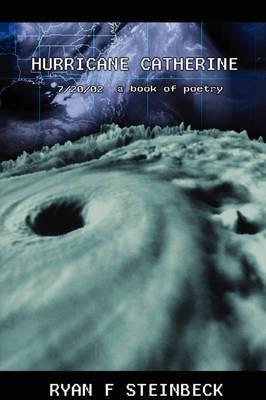 Hurricane Catherine by Ryan , Fredric Steinbeck image