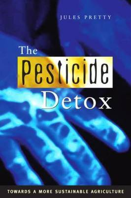The Pesticide Detox by Jules N Pretty