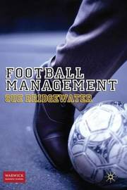 Football Management by Sue Bridgewater