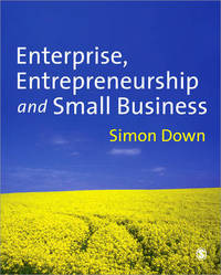Enterprise, Entrepreneurship and Small Business by Simon Down image