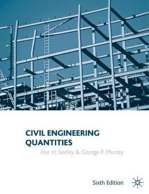 Civil Engineering Quantities by Ivor H. Seeley