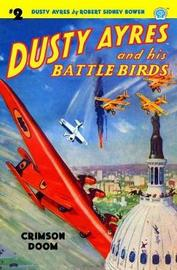 Dusty Ayres and His Battle Birds #2 by Robert Sidney Bowen image