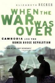 When The War Was Over by Elizabeth Becker